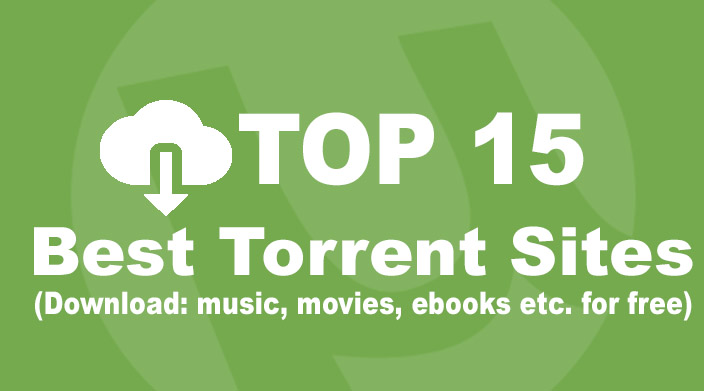 TOP 15 FAST and SAFE Torrent Sites (Update List 2019)