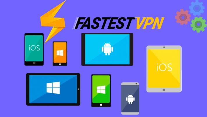 Crossplatform app of fastestvpn